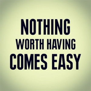 Nothing is Easy - quotes Photo