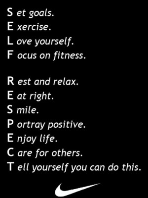 SELF= Set Goals, Exercise, Love Yourself, Focus on Fitness.