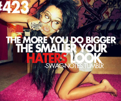 Hater Quotes For Girls Tumblr Swag quotes tumblr haters