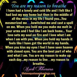 You Are My Reason To Breathe...