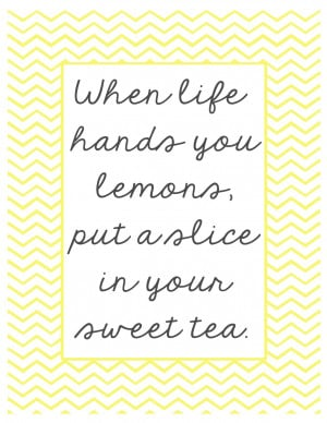 When life gives you lemons printable The Shabby Creek Cottage Sweet 16 ...
