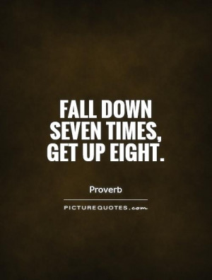 fall-down-seven-times-get-up-eight-quote-1.jpg