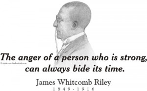 Design #GT546 James Whitcomb Riley - The anger of a person
