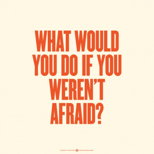 Today I challenge you to write down your FEARS and throw them away!