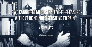 ... be more sensitive to pleasure without being more sensitive to pain