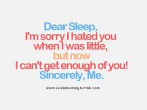 Dear Sleep