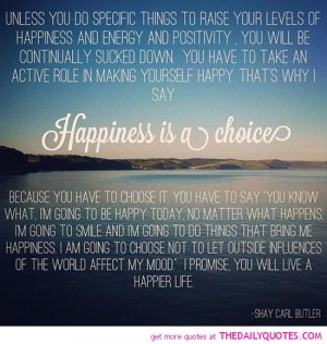 Quotes Happiness Is A Choice life quotes sayings poems