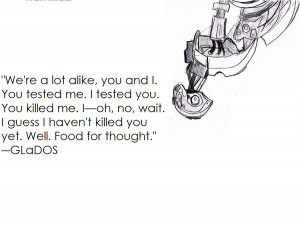GLaDOS Quote by nathanr2013