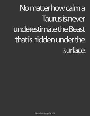 ... Taurus Underneath, Taurus Facts, Favorite Quotes, The Beast, Bull Ish