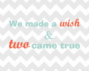 ... Made A Wish And Two Came True 8x10 Twins by LoveBugAndPeanut, $15.00
