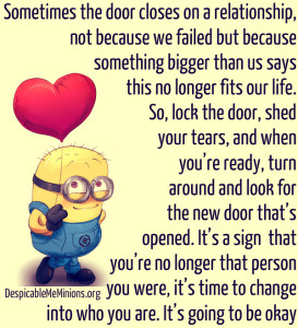 Minion Quotes – Sometimes the door closes on a relationship not ...