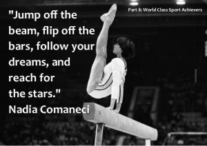 Nadia Comaneci Motivational thoughts and Quotes