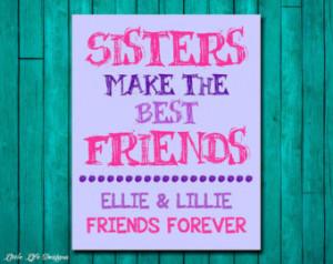 ... Friends. Sister Wall Art. Big Sister Gift. Sorority Friends Forever