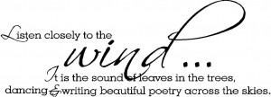 wall-quote-listen-closely-to-the-wind-vinyl-wall-quote-10.jpg
