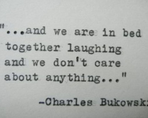... Quote Hand Typed Quote Made with Vintage Typewriter Bukowski Love