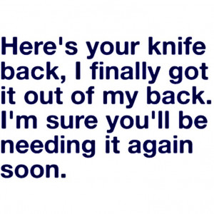 Quotes About Backstabbers Backstabber Quotes