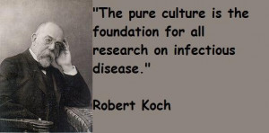 Robert koch famous quotes 5