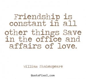 Famous Quotes About Friendship