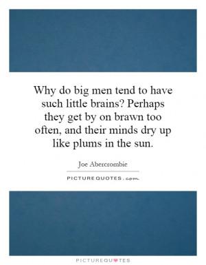Brains Quotes