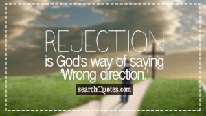 Rejection Quotes About Sayings