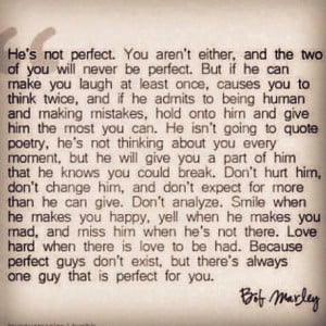 Bob Marley Love Quotes Hes Not Perfect He's not perfect - bob marley