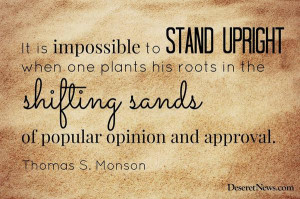 President Thomas S. Monson: 'Be strong and of a good courage'