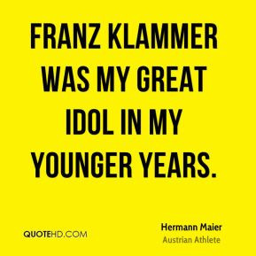 Hermann Maier Quotes