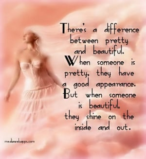 quotes about being beautiful inside and out