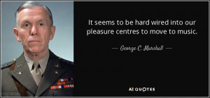 George C Marshall Quotes Page 2