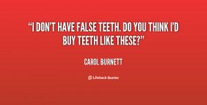 False Teeth Quotes