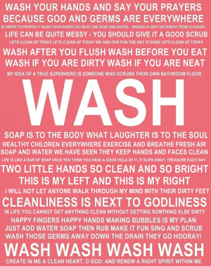 Teach Hygiene WASHING quotes and sayings FREE PRINTABLE