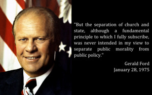 But the separation of church and state, although a fundamental ...