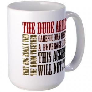 Abide Gifts > Abide Mugs > Big Lebowski Dude Quotes Large Mug