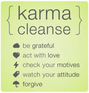 striving for good Karma : )