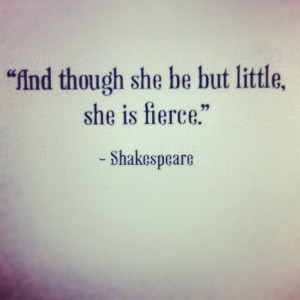 She-is-fierce-an-inspirational-quote-by-william-shakespeare.jpg