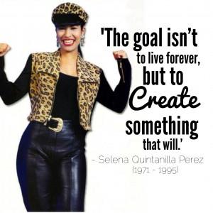 Selena Quintanilla Perez Quotes