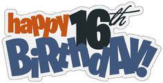 happy 16th birthday boy cutouts more happy birthday happy 16th ...