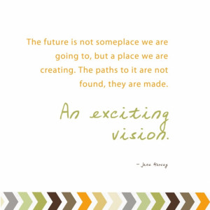 Quotes | An Exciting Vision
