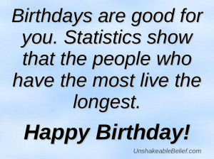We searched all over the Web for these funny birthday quotes . You ...