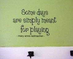 ... for playing more cricut idea playtime quotes play quotes vinyl meant