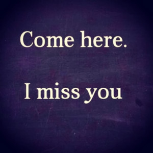 Long Distance Missing You Quotes