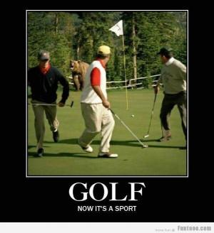 Golf..... Now its a sport... :)