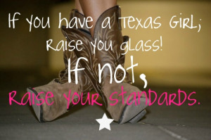 Texas girls are the way to go :)
