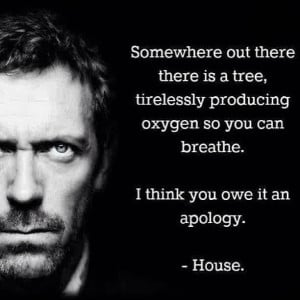 Dr House Quote