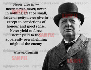 Winston Churchill Never Give In Quote Poster