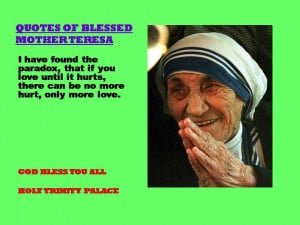 QUOTES OF BLESSED MOTHER TERESA - 17-08-2012