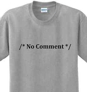 No-Comment-Funny-Sayings-Computer-Programming-Geek-Humor-Nerd-Tee-Tech ...