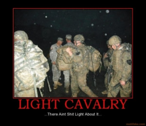 light-cavalry-cavalry-scout-army-demotivational-poster-1252554152.jpg