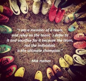 Soccer Player Mia Hamm Quote