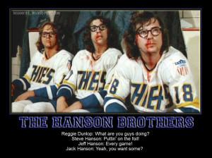The Hanson Brothers: Slap Shot